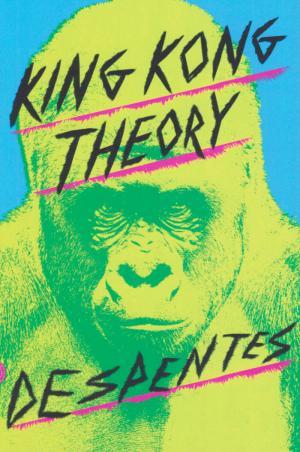 King Kong Theory - cover image