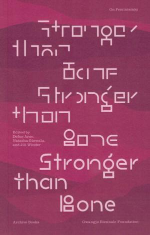 Stronger Than Bone – On Feminism(s) - cover image