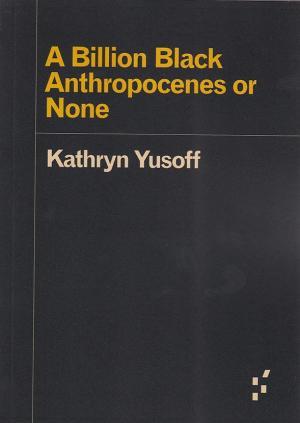 A Billion Black Anthropocenes or None - cover image