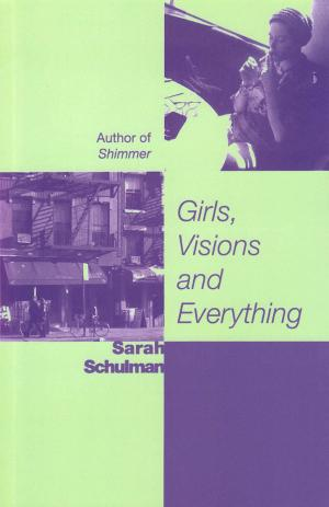Girls, Visions and Everything - cover image